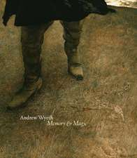 Andrew Wyeth Memory & Magic:  Touring, Tasting, and Buying in the Most Beautiful Wine Regions