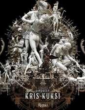 Kris Kuksi: Conquest