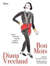 Diana Vreeland: Bon Mots