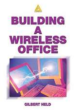 Building a Wireless Office