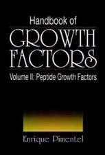 Handbook of Growth Factors, Volume 2:  Statistical Mechanics and Cybernetic Perspectives