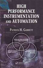 High Performance Instrumentation and Automation