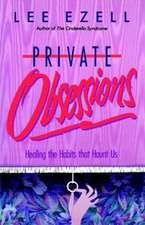 Private Obsessions