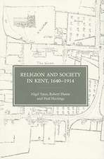 Religion and Society in Kent, 1640–1914