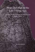 Ships and Men in the Late Viking Age – The Vocabulary of Runic Inscriptions and Skaldic Verse