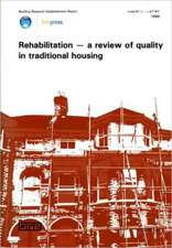 Rehabilitation - A Review of Quality in Traditional Housing:  (Br 166)