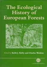 The Ecological History of European Forests