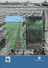 Environmental Impacts of Sugar Production:  Practical Guidelines