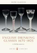 English Drinking Glasses 1675–1825