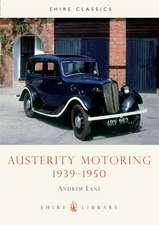 Austerity Motoring 1939–1950