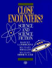 Close Encounters?