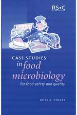 Case Studies in Food Microbiology for Food Safety and Quality:  Rsc