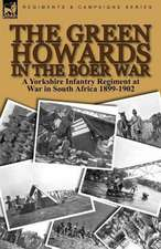The Green Howards in the Boer War