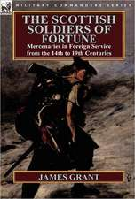 The Scottish Soldiers of Fortune