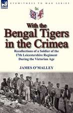 With the Bengal Tigers in the Crimea