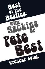 Best of the Beatles:  The Sacking of Pete Best