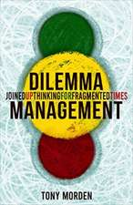 Dilemma Management