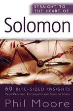 Solomon: 60 Bite-Sized Insights from Proverbs, Ecclesiastes and Song of Songs