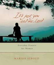 It's Just You and Me, Lord