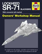 Haynes Lockheed Sr-71 Blackbird:  1964 Onwards