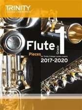 Trinity College London: Flute Exam Pieces Grade 1 2017-2020 (score & part)