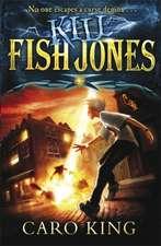 Kill Fish Jones