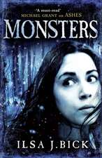 Bick, I: The Ashes Trilogy: Monsters
