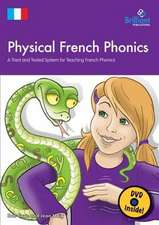 Physical French Phonics  (Book & CD-Rom)