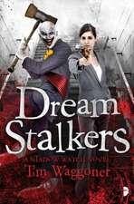 Dream Stalkers