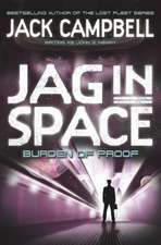 Campbell, J: JAG in Space - Burden of Proof (Book 2)