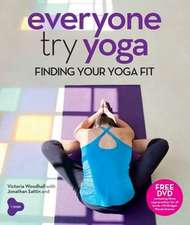 Everyone Try Yoga