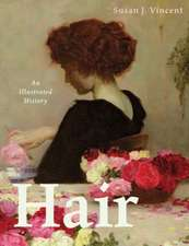 Hair: An Illustrated History