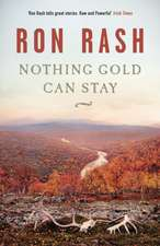 Rash, R: Nothing Gold Can Stay