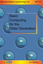 Gatenby, J: Basic Computing for the Older Generation