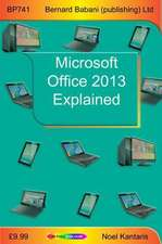 Microsoft Office 2013 Explained
