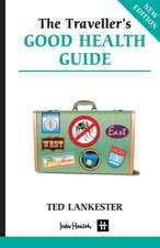 Traveller's Good Health Guide
