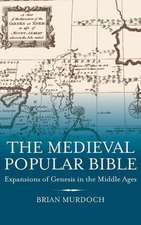 The Medieval Popular Bible – Expansions of Genesis in the Middle Ages
