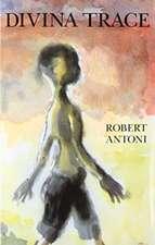 Antoni, R: Divina Trace