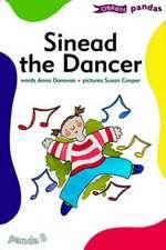 Sinead the Dancer