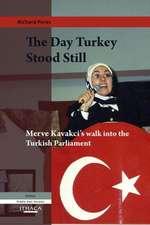 The Day Turkey Stood Still:  Merve Kavakci's Walk Into the Turkish Parliament