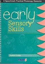 Cooke, J: Early Sensory Skills