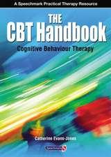 Evans-Jones, C: The CBT Handbook
