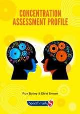 Concentration Assessment Profile