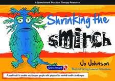 Shrinking the Smirch