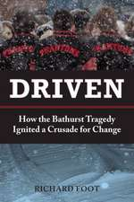 Driven:  How the Bathurst Tragedy Ignited a Crusade for Change