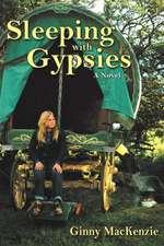 Sleeping with Gypsies