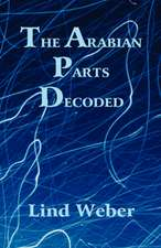 The Arabian Parts Decoded