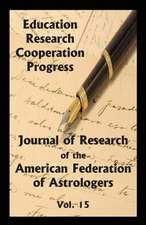 Journal of Research of the American Federation of Astrologers Vol. 15