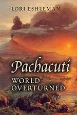 Pachacuti: World Overturned