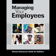 Managing Your Employees: Human Resources Guide for Builders